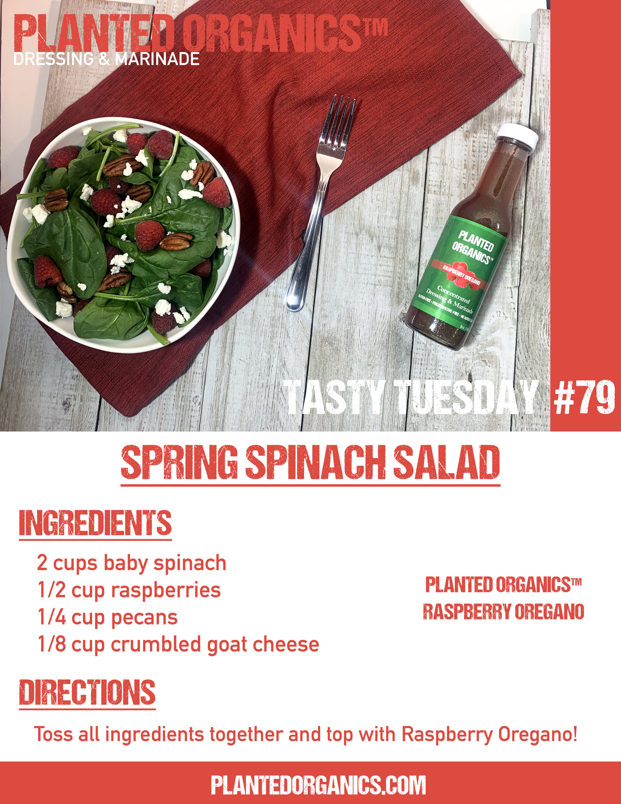 Tasty Tuesday #79! - This week's salad is a simple Spring Spinach Salad. Our top selling Raspberry Oregano completes the dish with goat cheese, pecans and fresh raspberries!