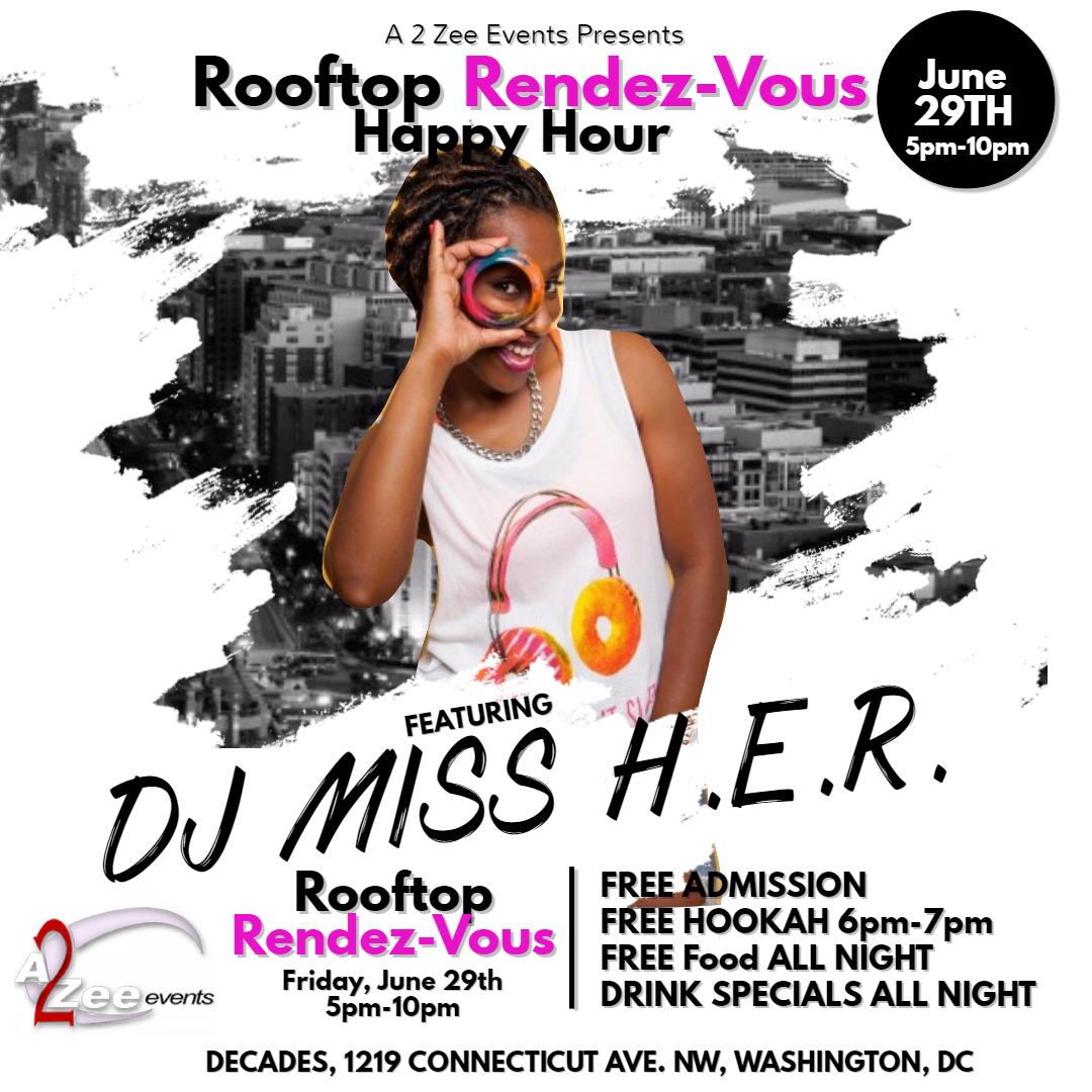 DJ Miss HER Rooftop Rendez-Vous.png