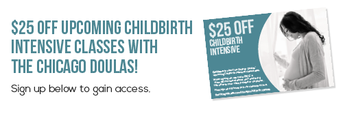 The Chicago Doulas Pregnancy Classes Coupon Childbirth Classes Coupon