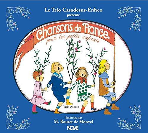 Trio Casadesus-Enhco -  Chansons de France  (2015)