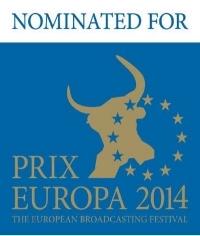 PRIX the European Broadcasting Festival   Projekt:  RLF   Jahr: 2014