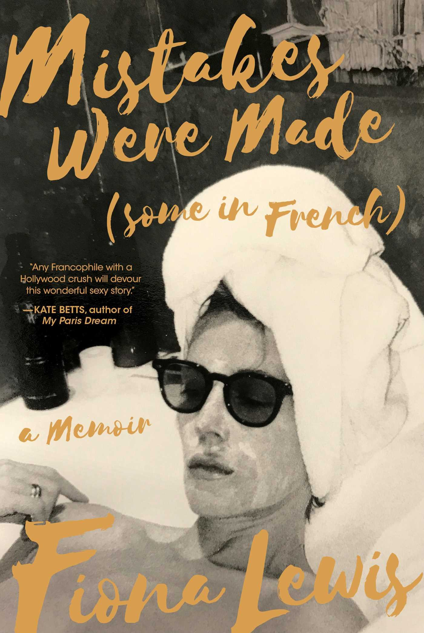 Fiona Lewis Book Cover - Mistakes Were Made (some in French)