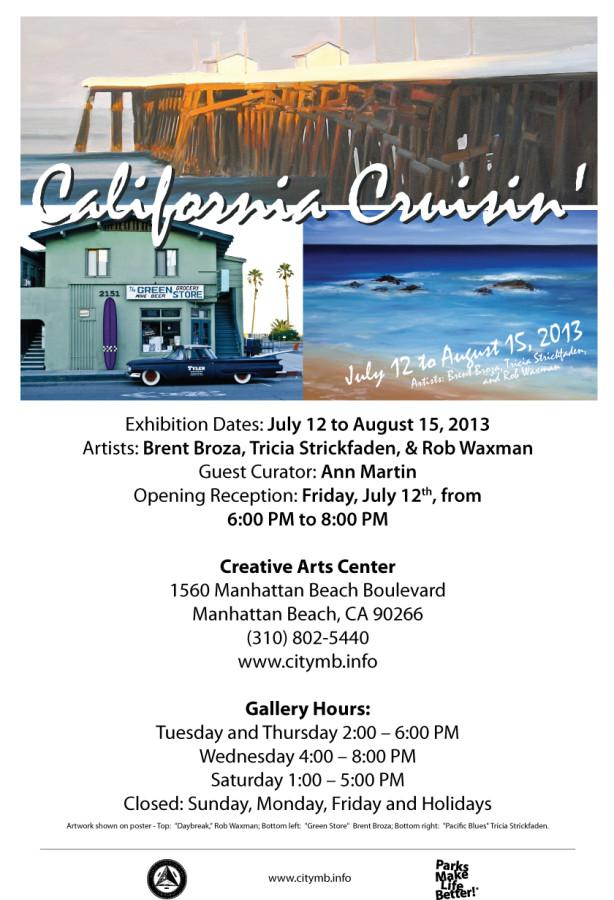 July 12, 2013 - California Cruisin' Art Show, Manhattan BeachCreative Arts Center