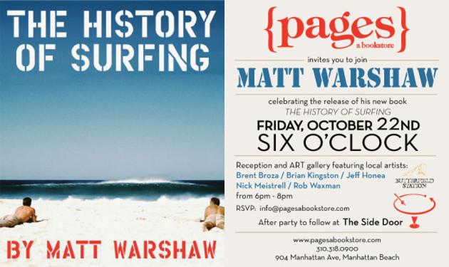 October 22, 2010 - Matt Warshaw – History of Surfing Book Release & Art Reception