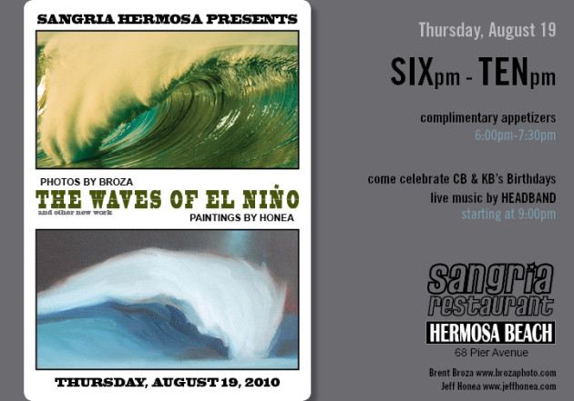 August 19, 2010 - The Waves of El Nino Art Show