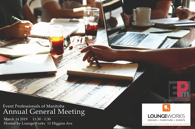 Registration is now open for our #AnnualGeneralMeeting Join us for our year in review and to learn about our upcoming vision for 2019! Hosted by @loungeworks with lunch provided by @UrbanPrairieCusine ⬆️Click the link in our bio to register today ⬆️ #epm #eventprofessionalsmanitoba #eventprosmanitoba #eventpros #eventprofessionals #winnipegevents #manitobaevents #agm #2019agm #winnipegmeeting #winnipegnetworking