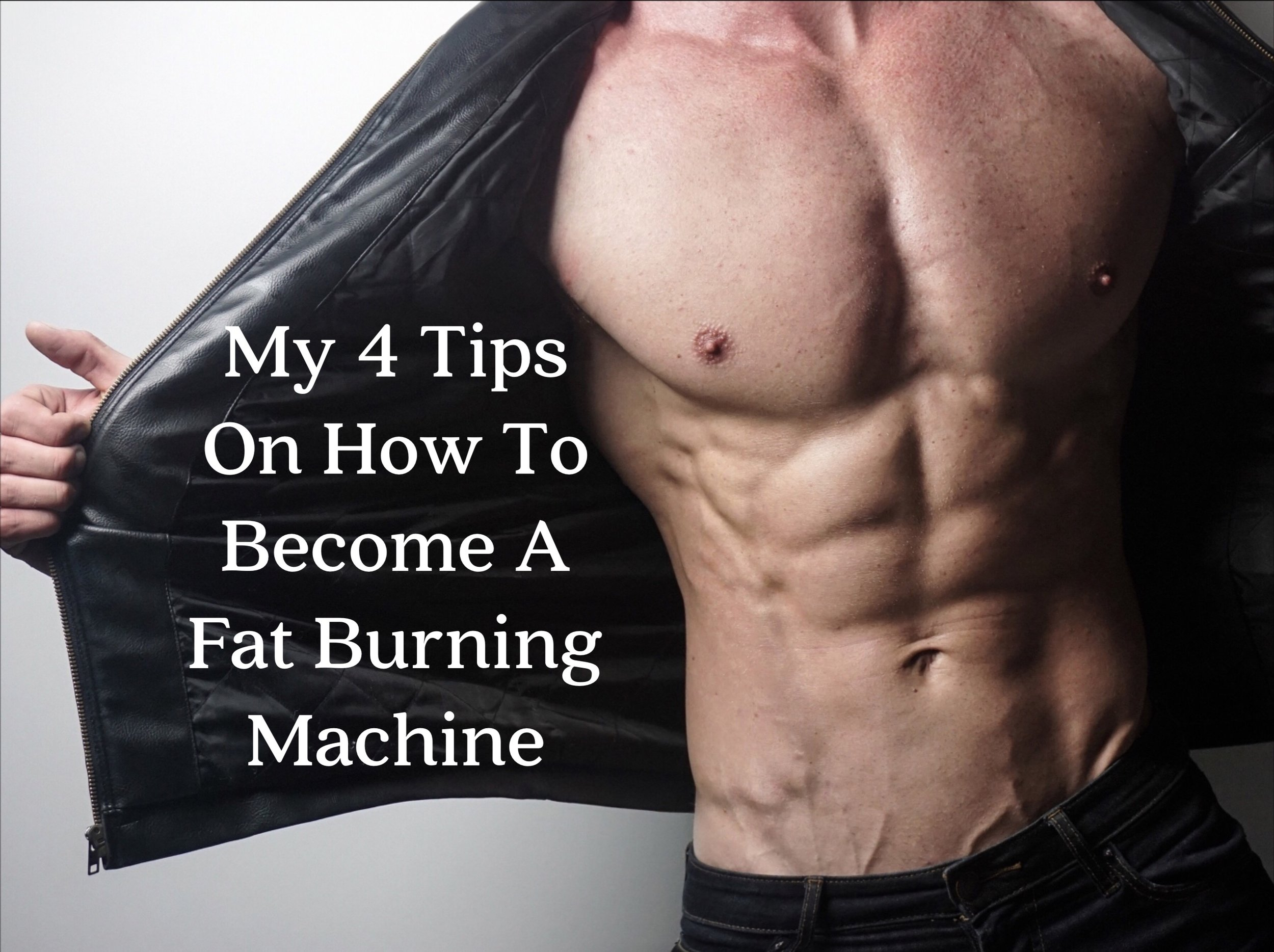 Four tips on how to become a fat burning machine