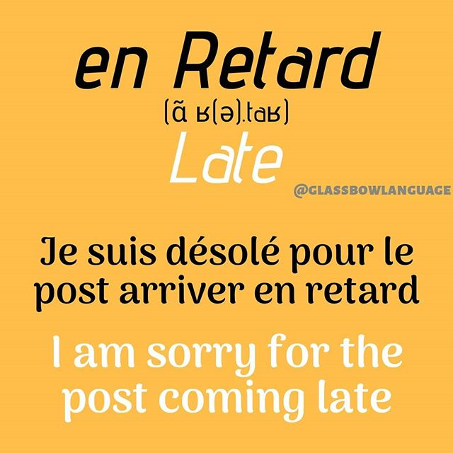 En Retard means 'Late' in French.  This word came into my mind when I realised that I owe the followers of the profile an appology.  I am really very sorry that I haven't been posting regularly.  This post also is a reminder for an earlier phrase on the profile: Je suis désolé - I am sorry.  Follow for more  #FrenchGrammar #FrenchLesson #FrenchAccent #FrenchLanguage #AskInFrench #LearnFrench #StudyFrench #FrenchStudying #French #FrenchVocabulary #FrenchWords #FrenchPhrase #PracticeFrench #ILoveFrench
