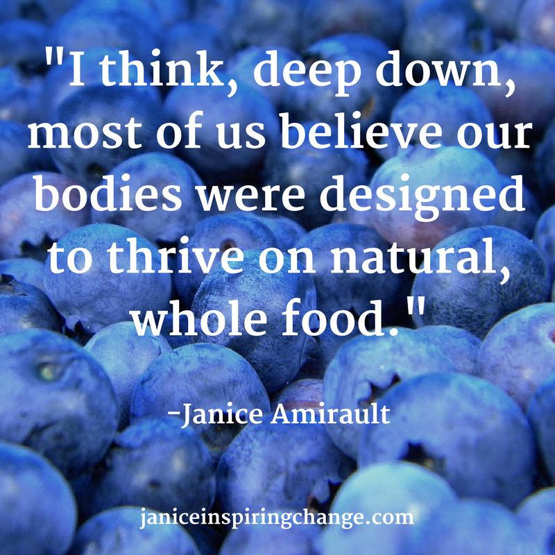 %22I think, deep down, most of us believe our bodies were designed to thrive on natural whole food.%22-2.png