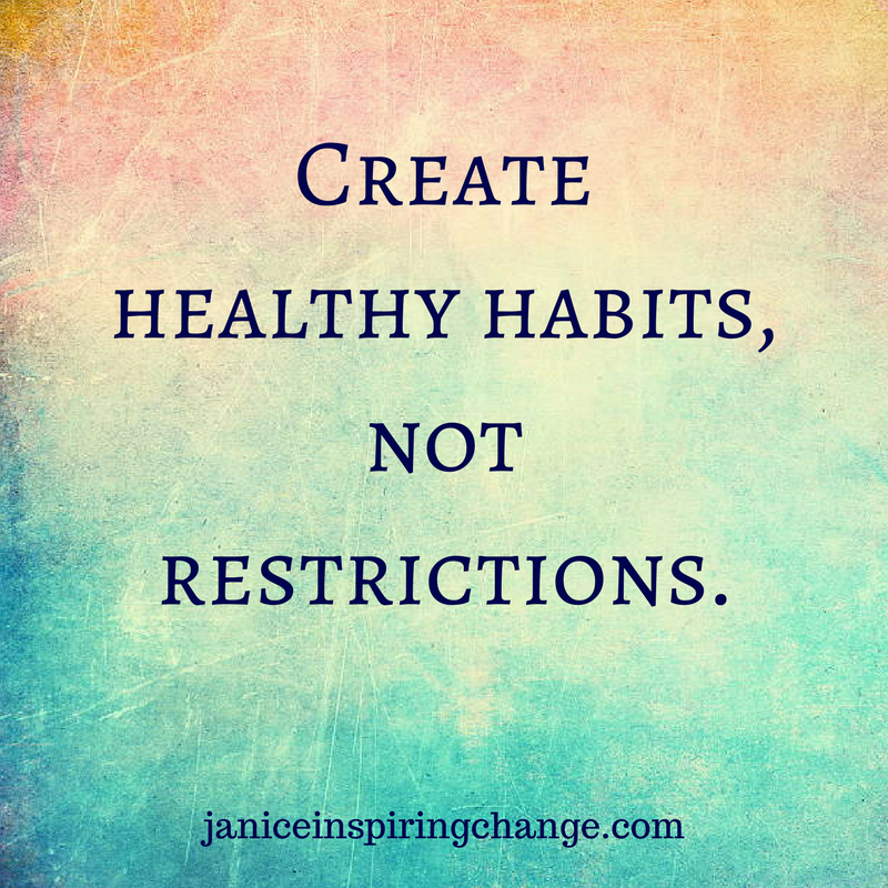 Create healthy habits, not restrictions.-2.png