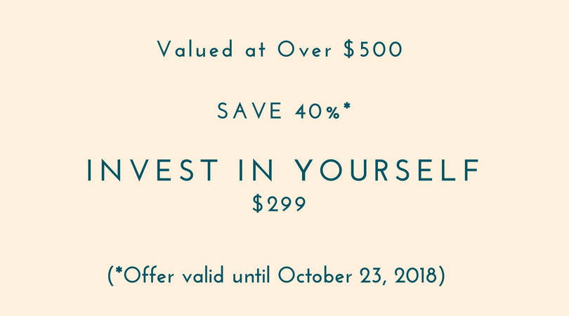 BACK TO BASICSINVESTMENT - 350.00 CADLIMITED TIME OFFER_YOUR INVESTMENT - 299.00 CAD_ _OFFER ENDS OCTOBER 15TH, 2018LIMITED TIME OFFER) (1).png