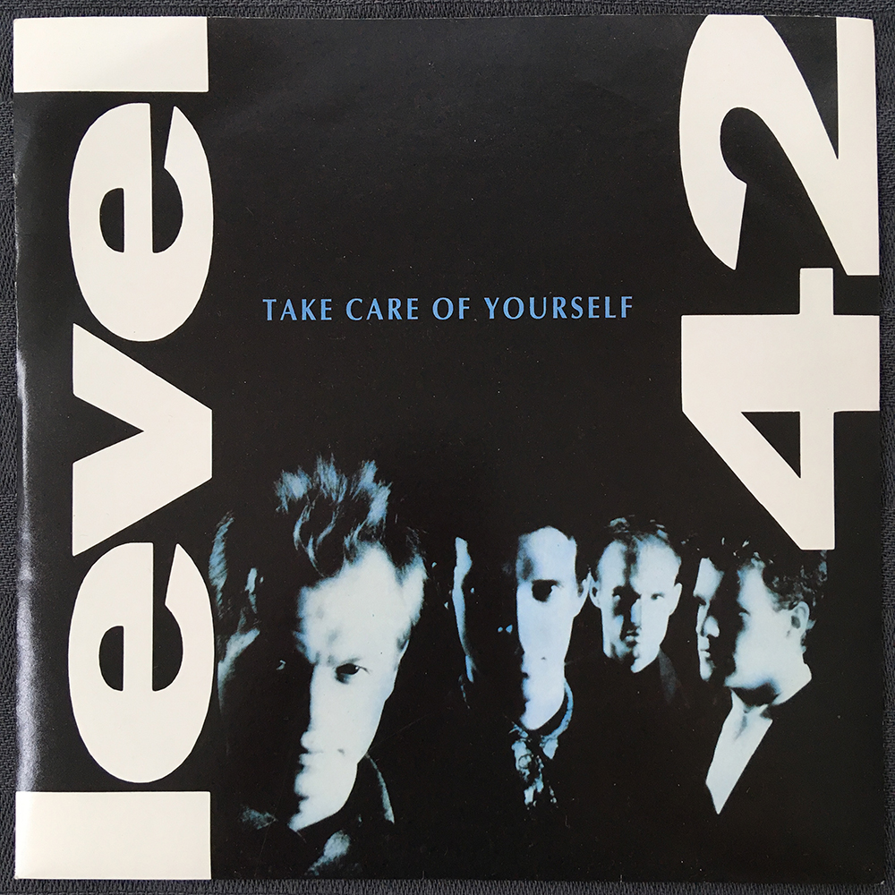 Level 42 - Take Care Of Yourself