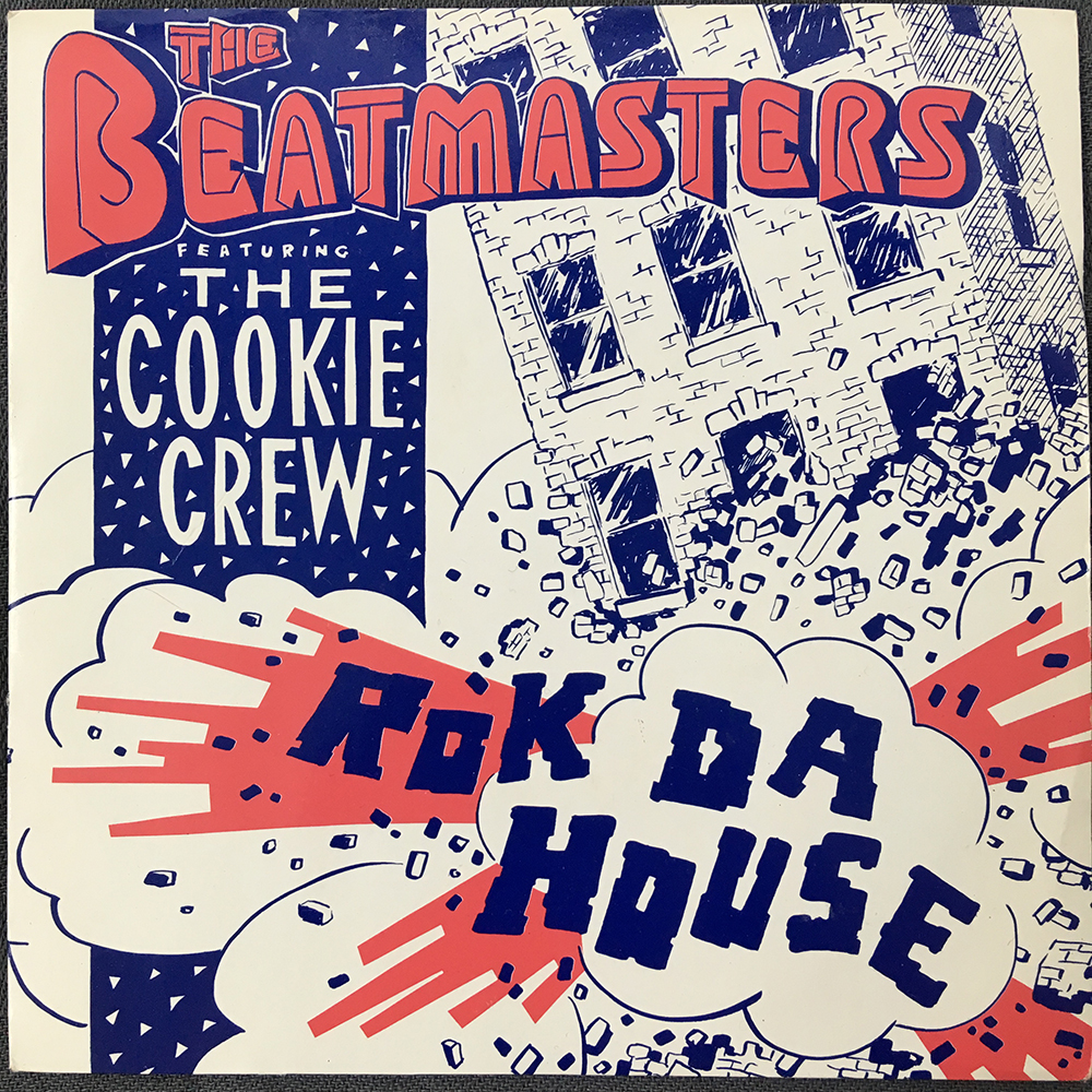 The Beatmasters And The Cookie Crew - Rok Da House