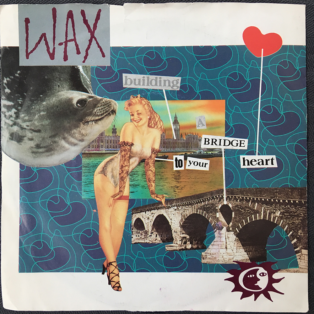Wax - Building A Bridge To My Heart