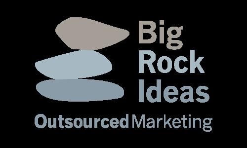 Big Rock Ideas