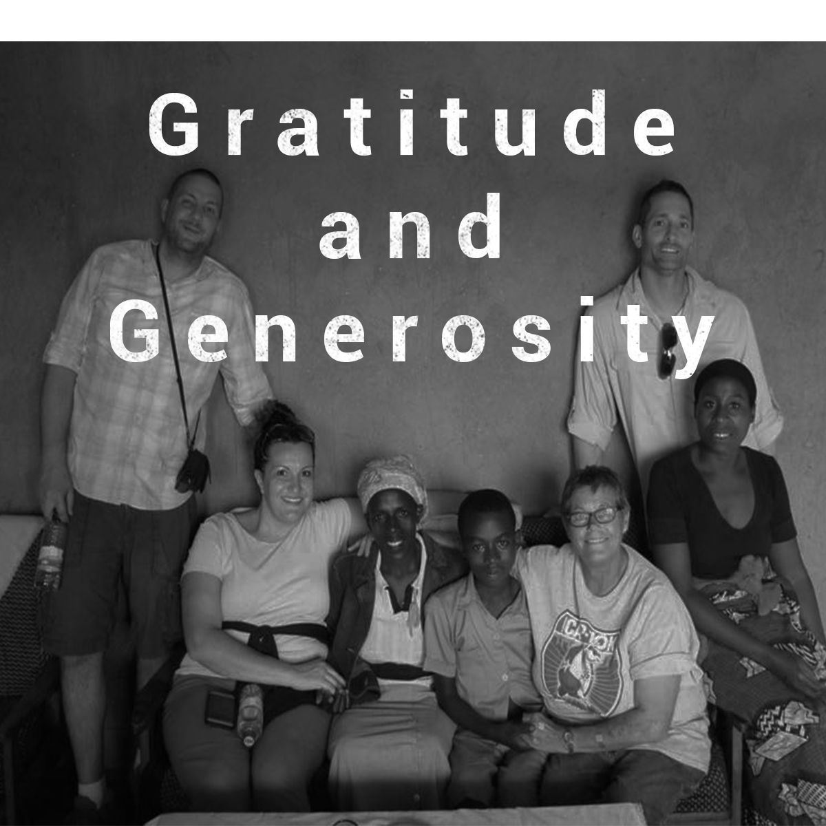 Living with an attitude of gratitude and generosity is of vital importance to Life in the City. Being grateful for each moment we have, no matter what we are experiencing, is key to living the abundant life. We believe in living generously out of that abundance, refusing to be captivated by a scarcity mindset. NOTE: This picture was taken during a mission trip to Rwanda.