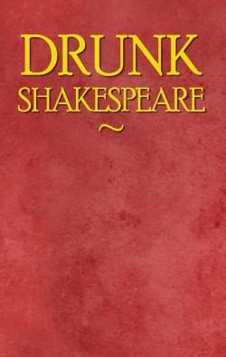 Drunk Shakespeare .jpeg