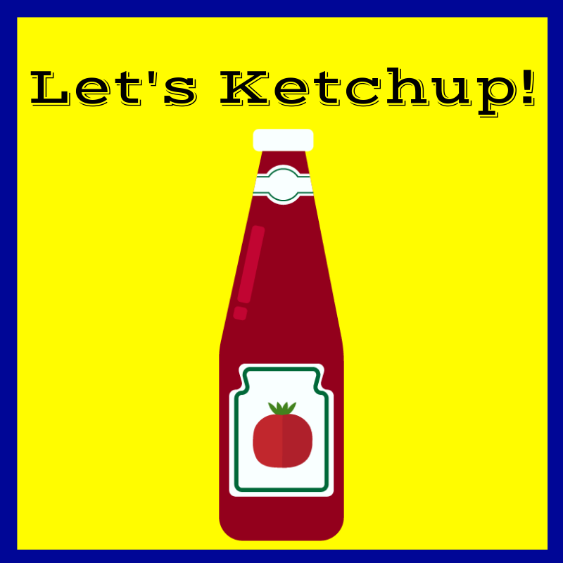 After_Show - Let's Ketchup!.png