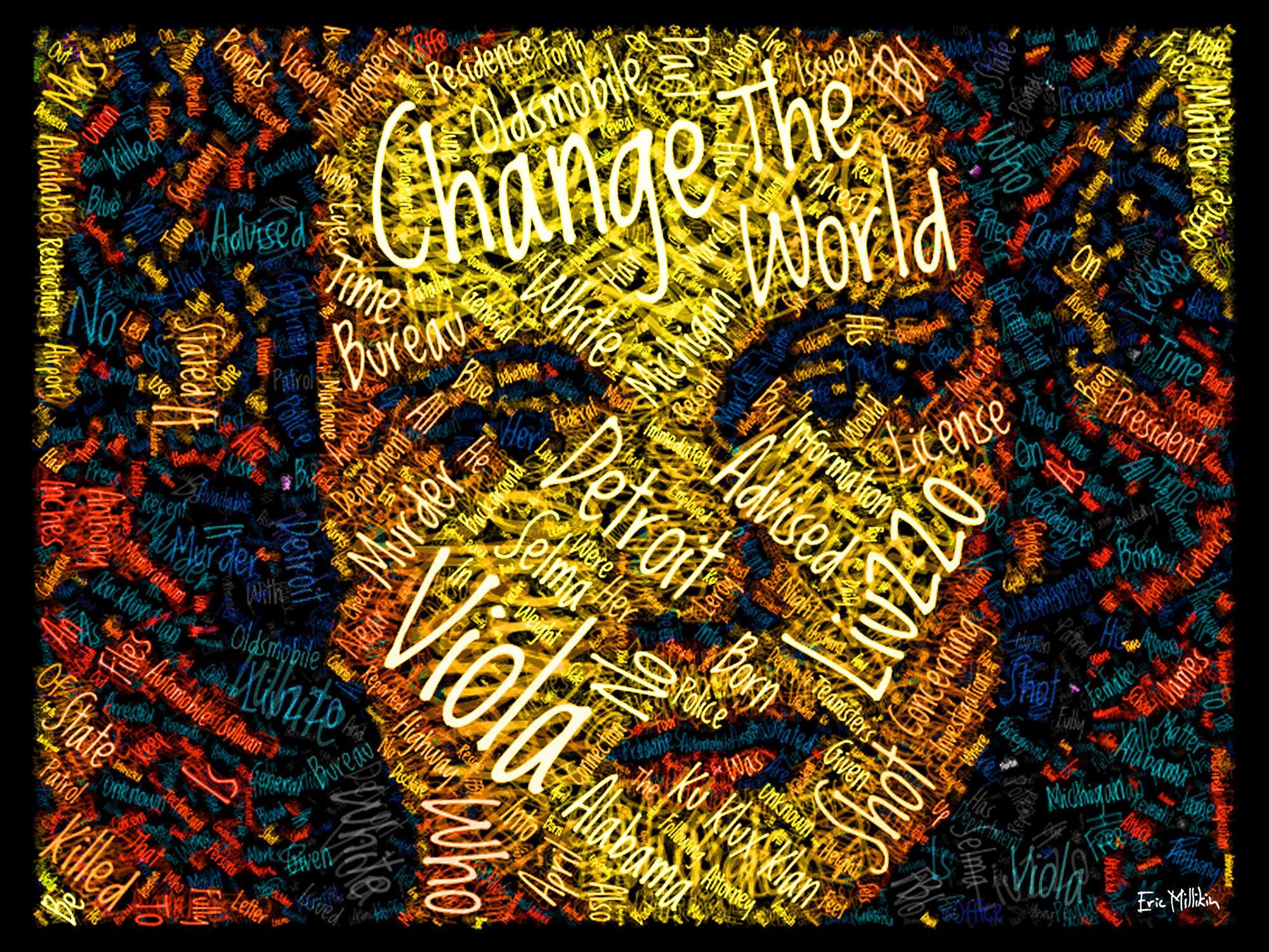 """""""Viola Liuzzo: Change the World""""  2016"""