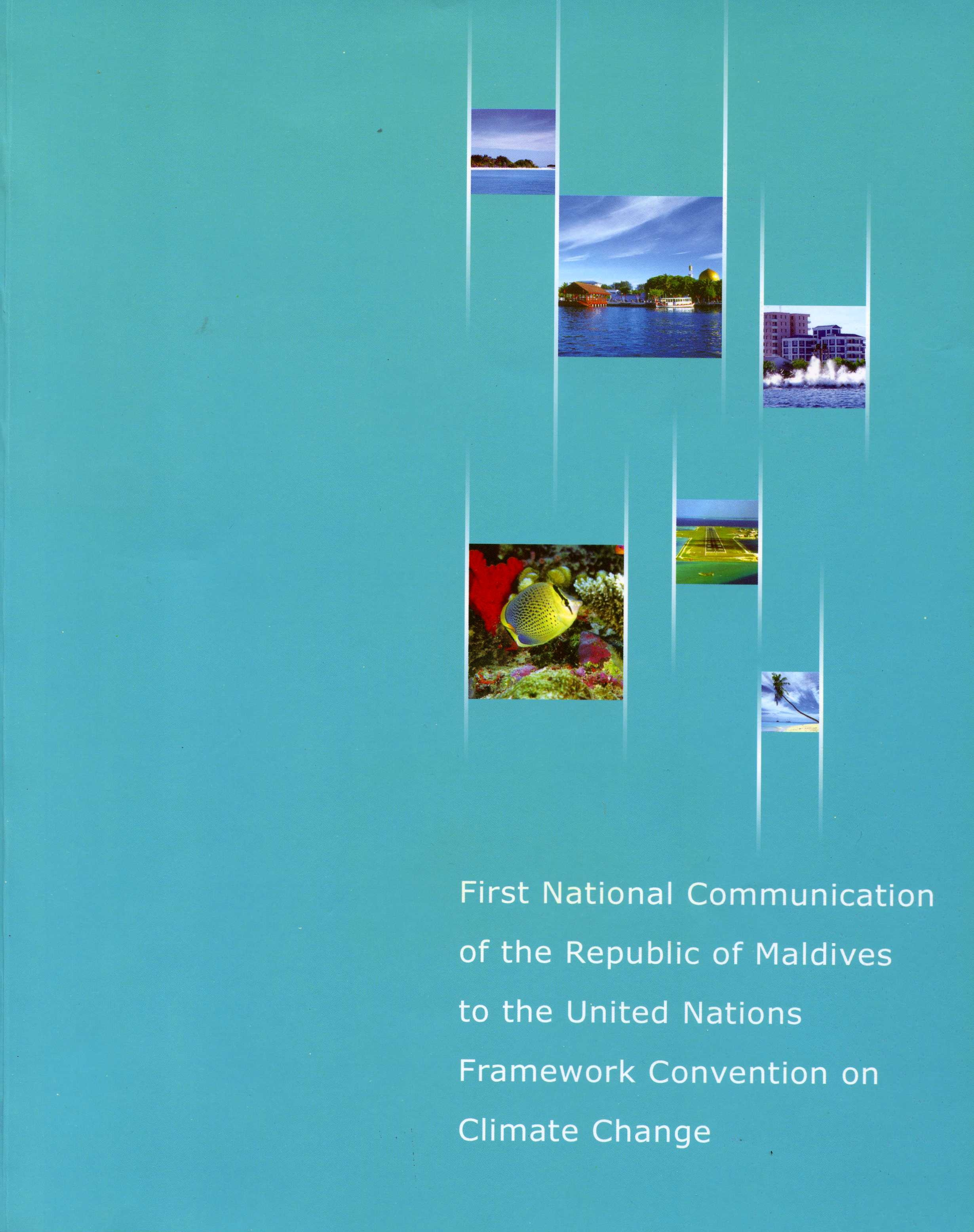 Editor  Ministry of Home Affairs, Housing and Environment (2001)  First National Communication of the Republic of Maldives to the United Nations Framework Convention on Climate Change.  Ministry of Home Affairs, Housing and Environment: Republic of Maldives.  ISBN:99915-828-3-5
