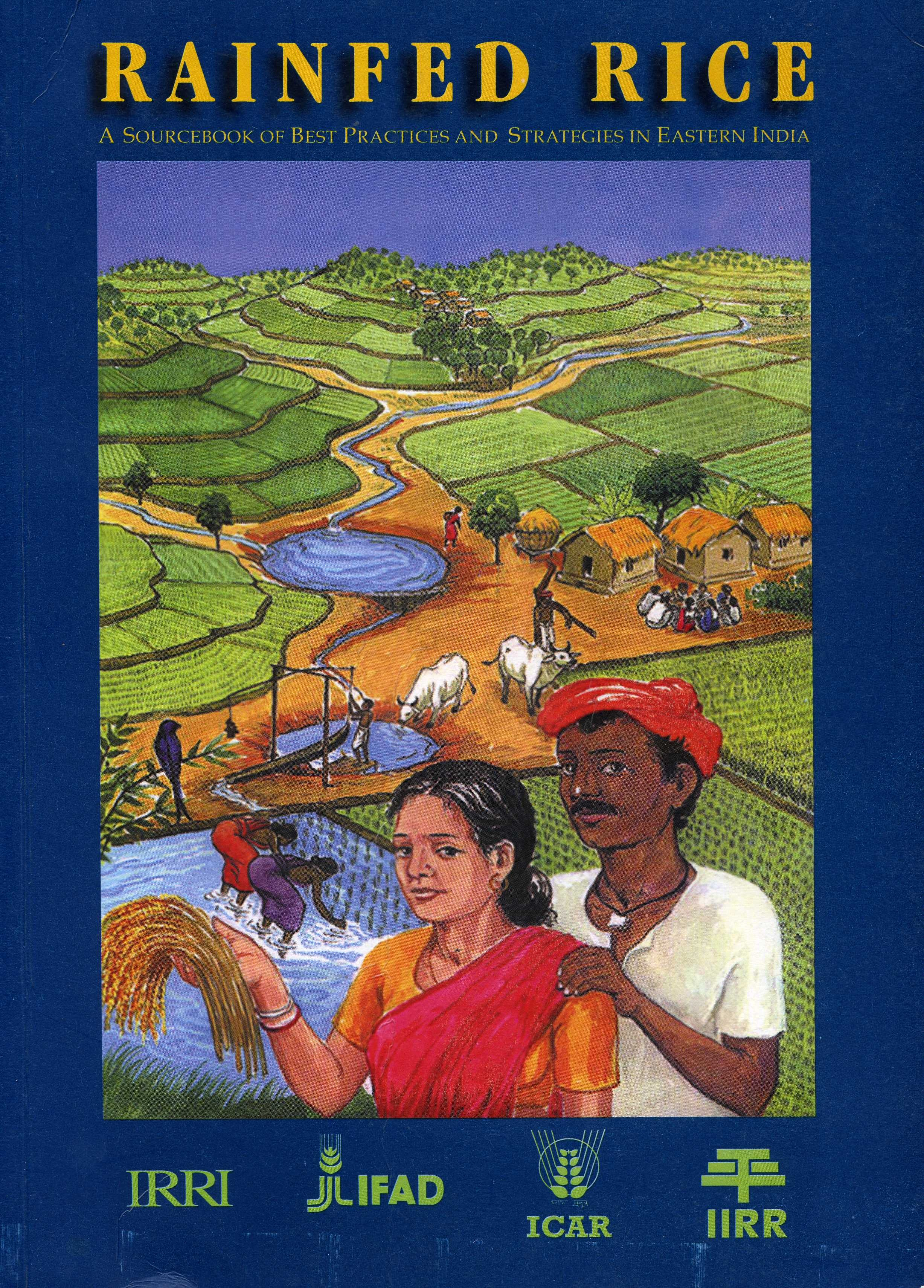 Editorial coordinator in writeshop, Dehra Dun, India  Singh, V.P. and Singh, R.K. (2000)  Rainfed Rice: A Sourcebook of Best Practices and Strategies in Eastern India.  International Rice Research Institute: Philippines.  ISBN: 81-86789-02-2.