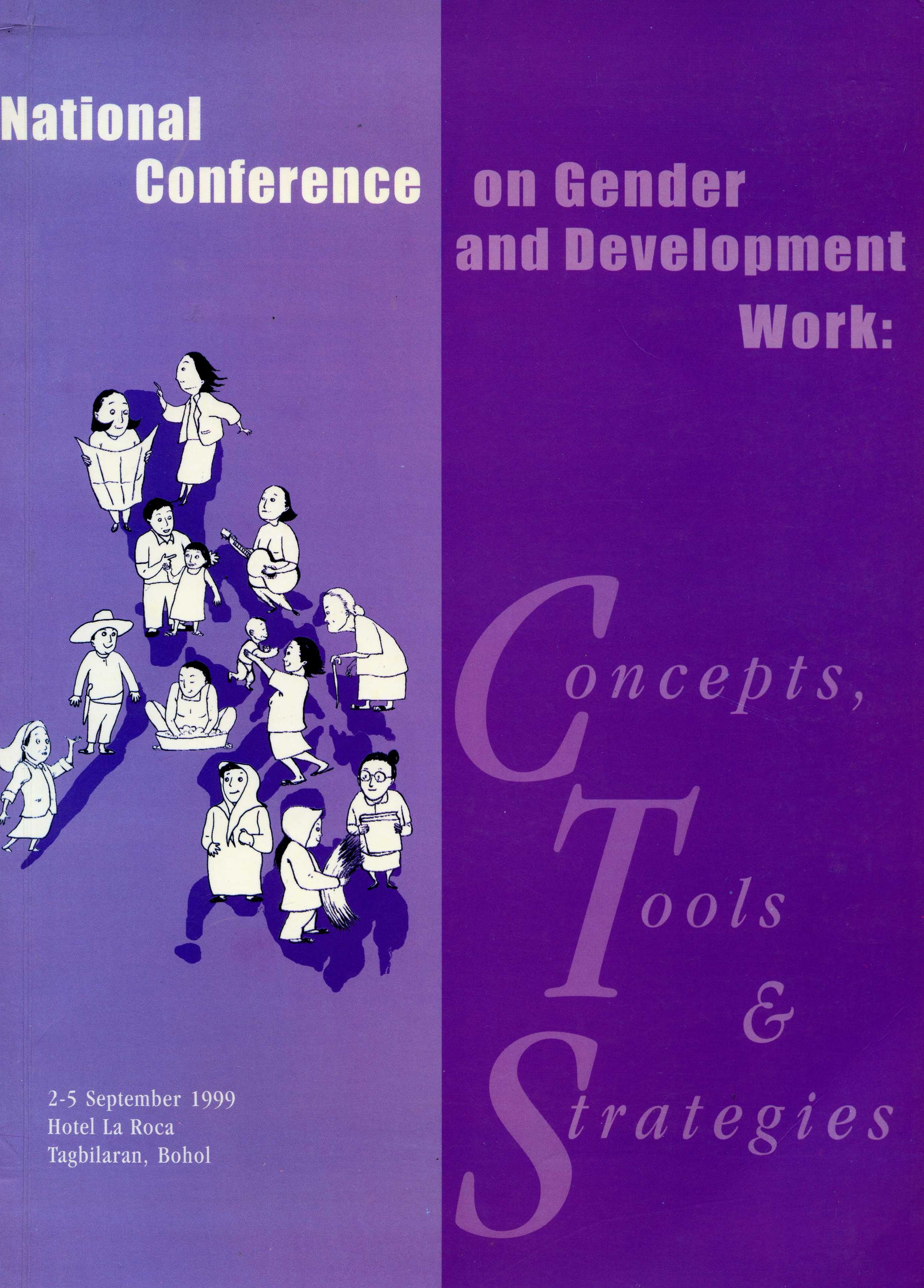 Publication coordinator and managing editor  VSO (1999)  National Conference on Gender and Development Work: Concepts, Tools and Strategies.  Conference proceedings. VSO: Philippines.