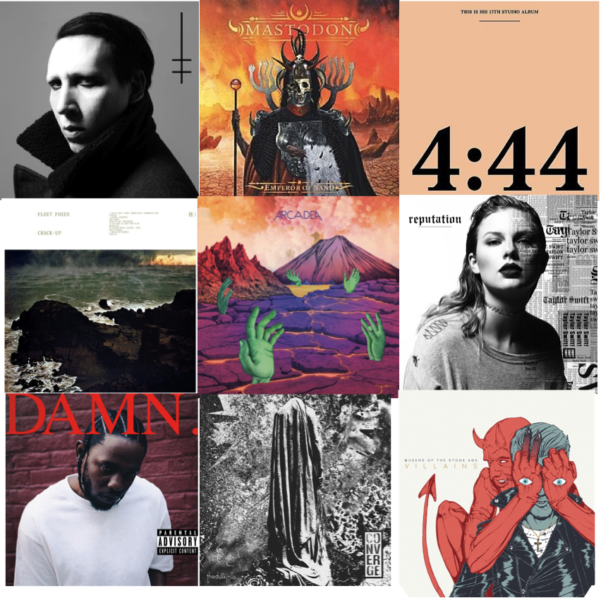 From top left: Manson's  Heaven Upside Down,  Mastodon's  Emperor of Sand,  Jay-Z's  4:44,  Fleet Foxes'  Crack-Up,  Arcadea's self-titled, Taylor Swift's  Reputation,  Kendrick Lamar's  Damn.,  Converge's  The Dusk in Us,  and  Villians,  by Queens of the Stone Age.