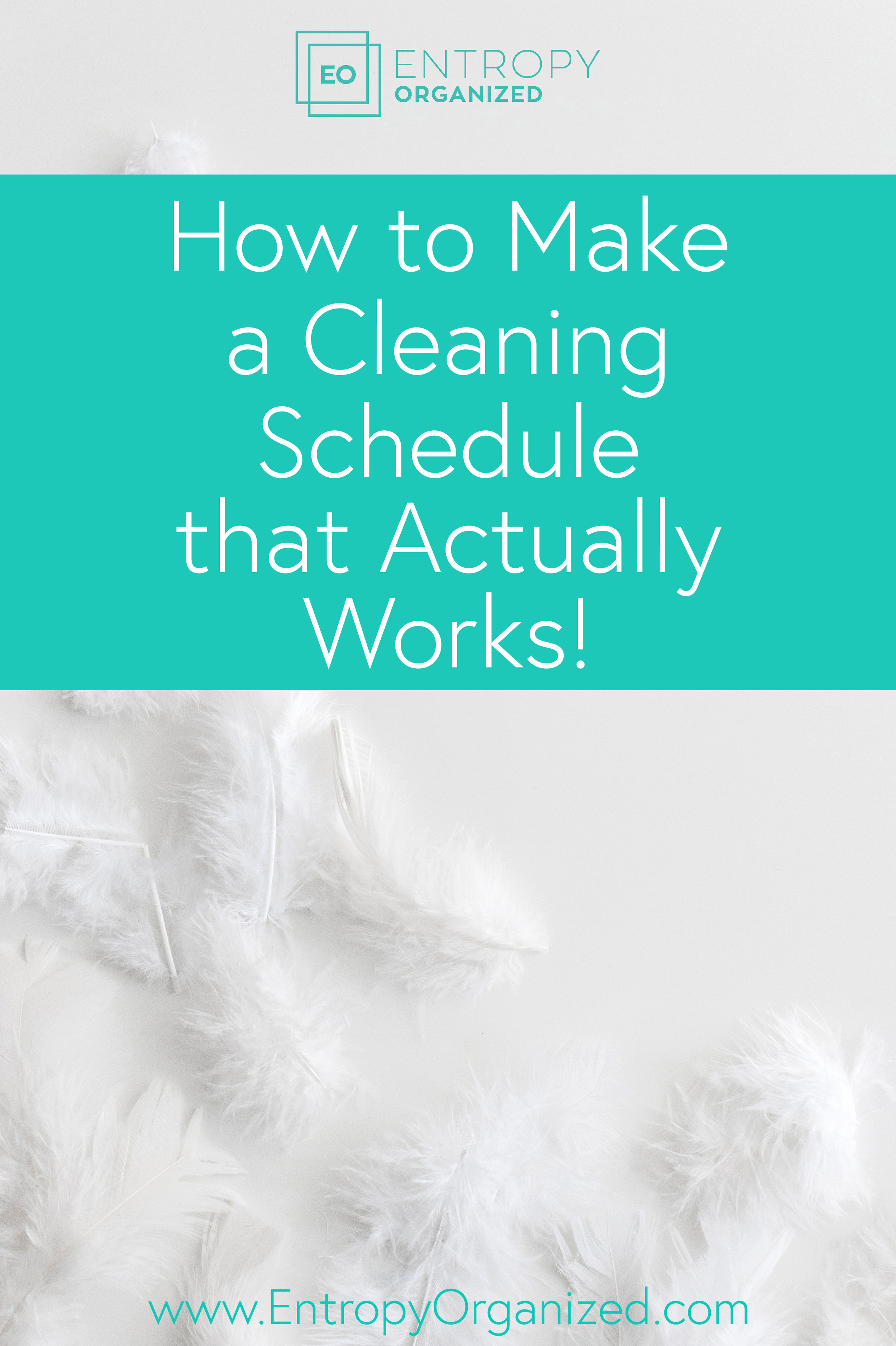 how to make a cleaning schedule that actually works