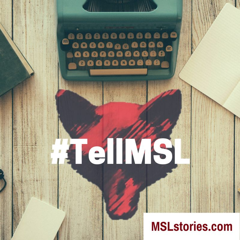 Share your thoughts with us on social media with #TellMSL.