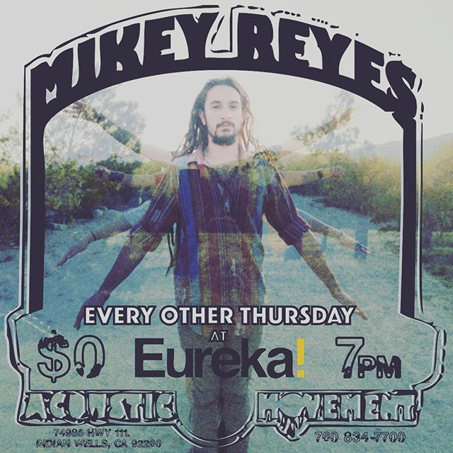 Tonight!!! @themikeyreyes will be gettin down at coachella valley's finest burger spot, @eurekaindianwells!! Music starts at 7.. All age event!! Come out and have a craft meal with some craft liquid to wash it down!!. Big love.. #acousticmovement #desertrhythmproject #mikeyreyes #mojaveroots #indianwells #eurekaburger