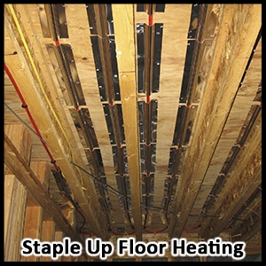 Staple Up Floor Heating