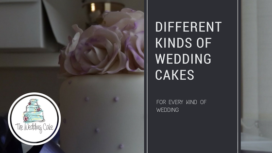 Different Kinds of Wedding Cakes.png