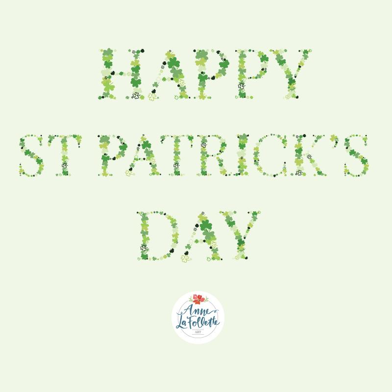 Happy-St-Patrick's-Day-2019_AnneLaFollette.jpg