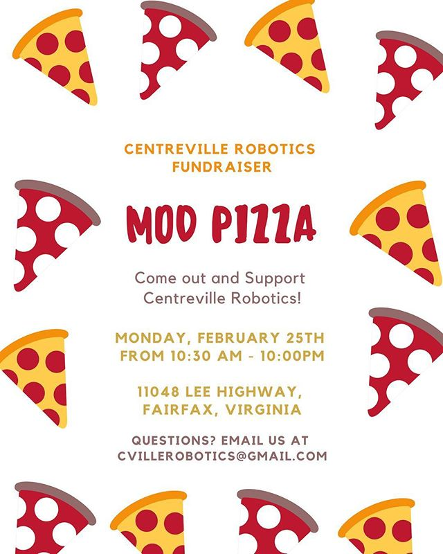 Come out to MOD Pizza next Monday, February 25th to support Centreville Robotics! Stop by anytime between 10:30am-10:00pm and mention Centreville Robotics to help support STEM Education in the Centreville community! #firstinstem #morethanrobots