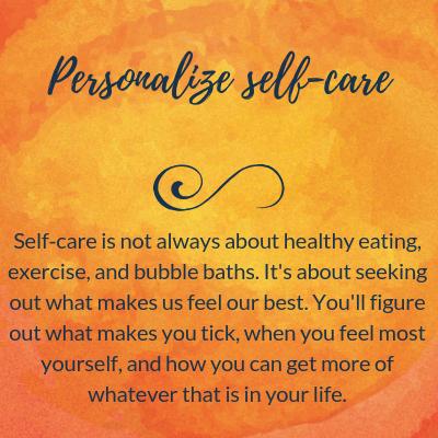 Personalize self-care