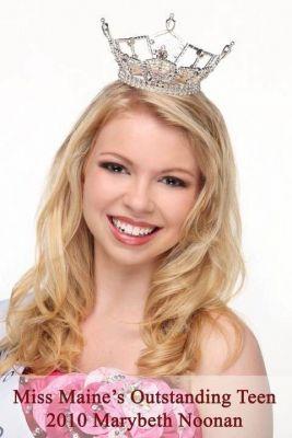 Miss Maine's Outstanding Teen 2010 Marybeth Noonan