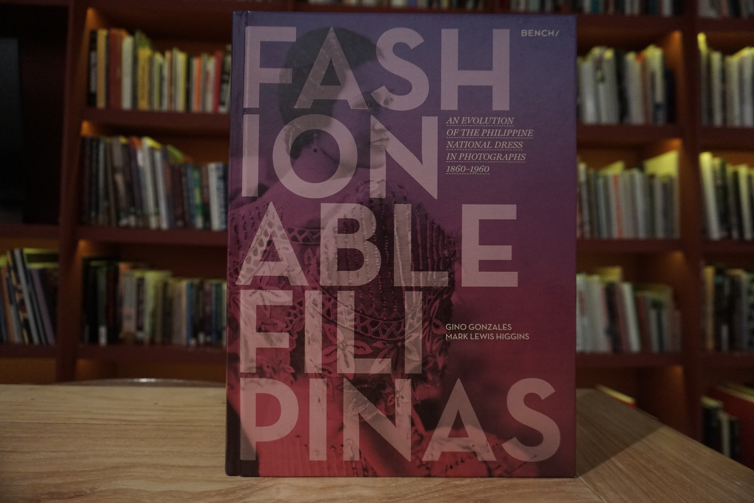 Fashionable Filipinas: An Evolution of the Philippine National Dress in Photographs 1860-1960