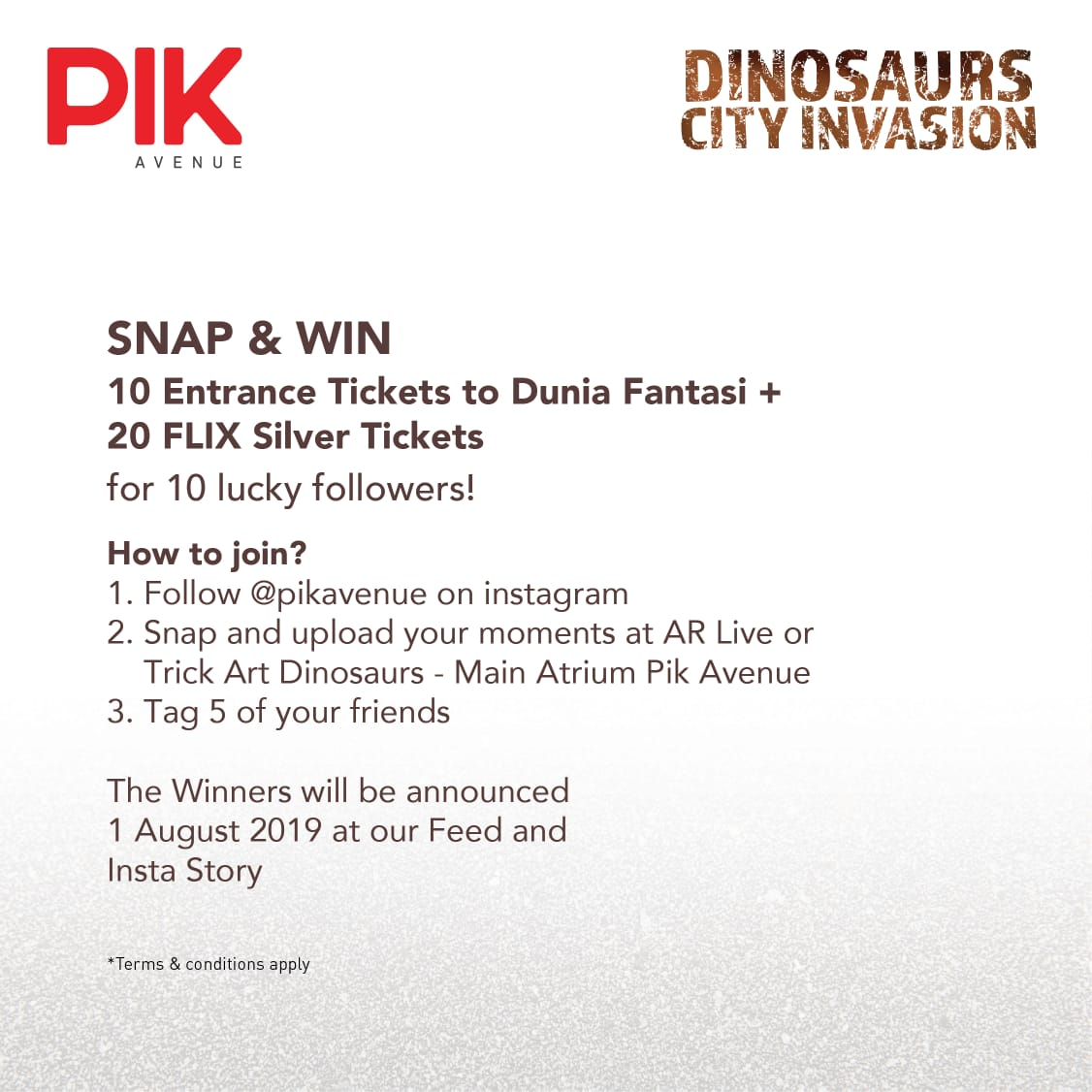 SNAP AND WIN - Snap and upload your moment at AR live or Trick Art Dinosaurs at Main Atrium PIK Avenue and get the prizes. Dunia Fantasi Tickets and FLIX Tickets