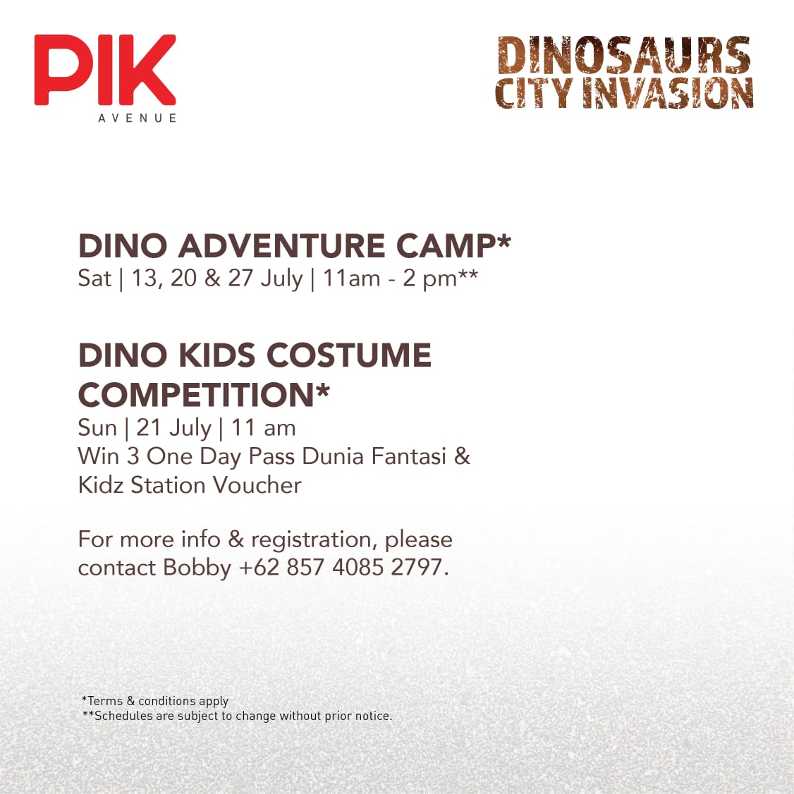 DINO KIDS COSTUME COMPETITION - Mark your calendar, Sunday, 21 July 2019. Joint the competition, and win Dunia Fantasi Tickets and Kidz Station Vouchers. More info, Bobby: +6285740852797