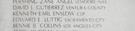 Edward Luttig's name as inscribed on the California Firefighters Memorial. A fallen hero who inspired a decades-long union commitment to better, safer PPE for all firefighters.