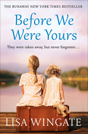 Before We Were Yours - by Lisa Wingate