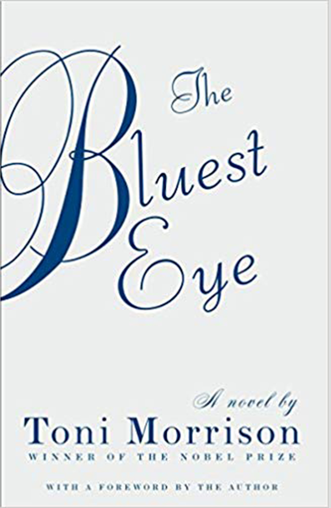 The Bluest Eye - by Toni Morrison