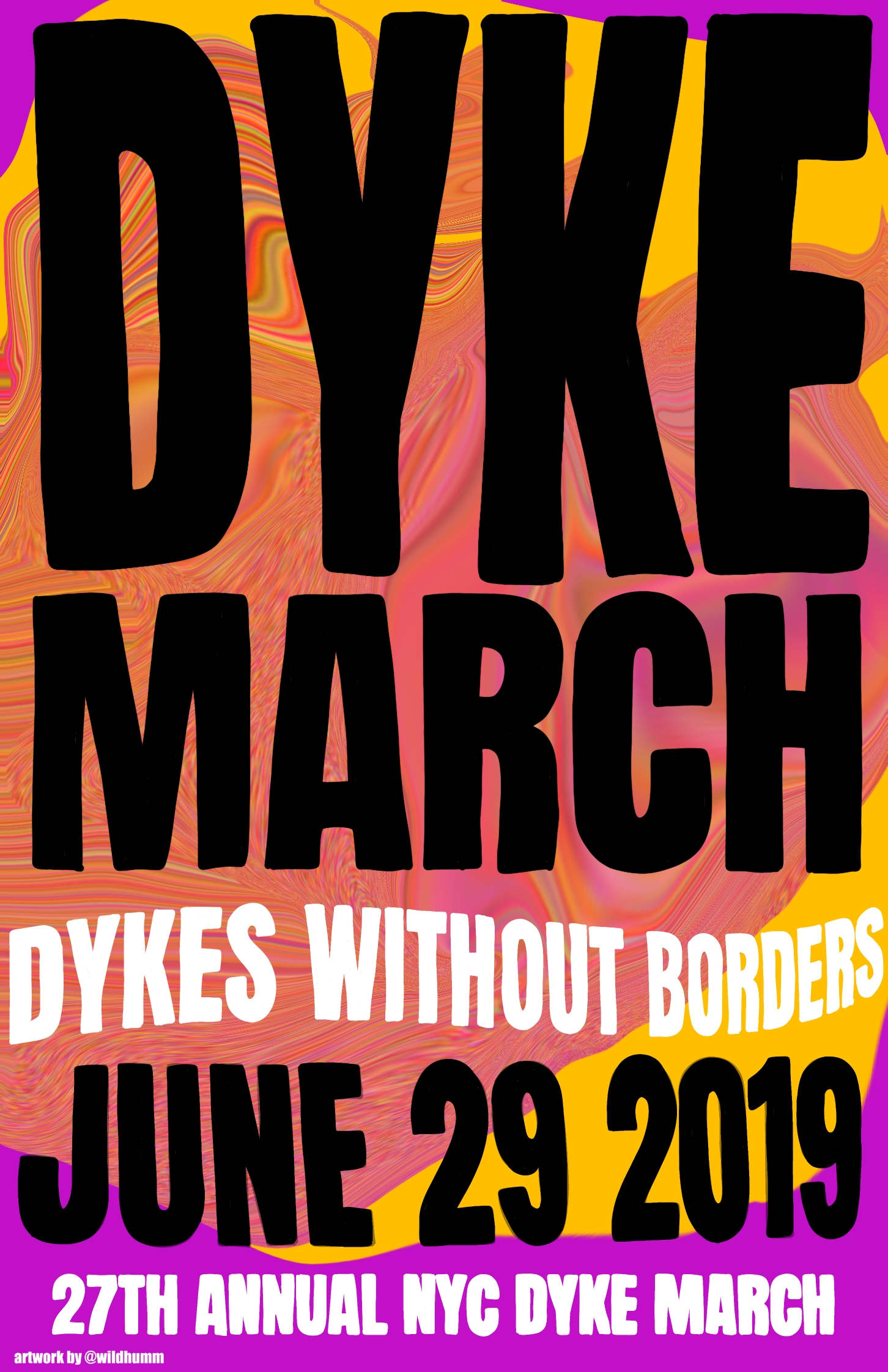 NYLON PRIDE 2019 - Dyke March poster design, displayed throughout the NYLON Pride venue @ the Bowery Electric.