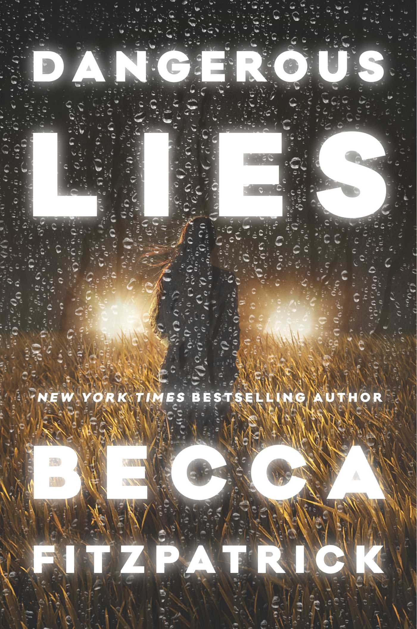 Dangerous Lies - by Becca Fitzpatrick