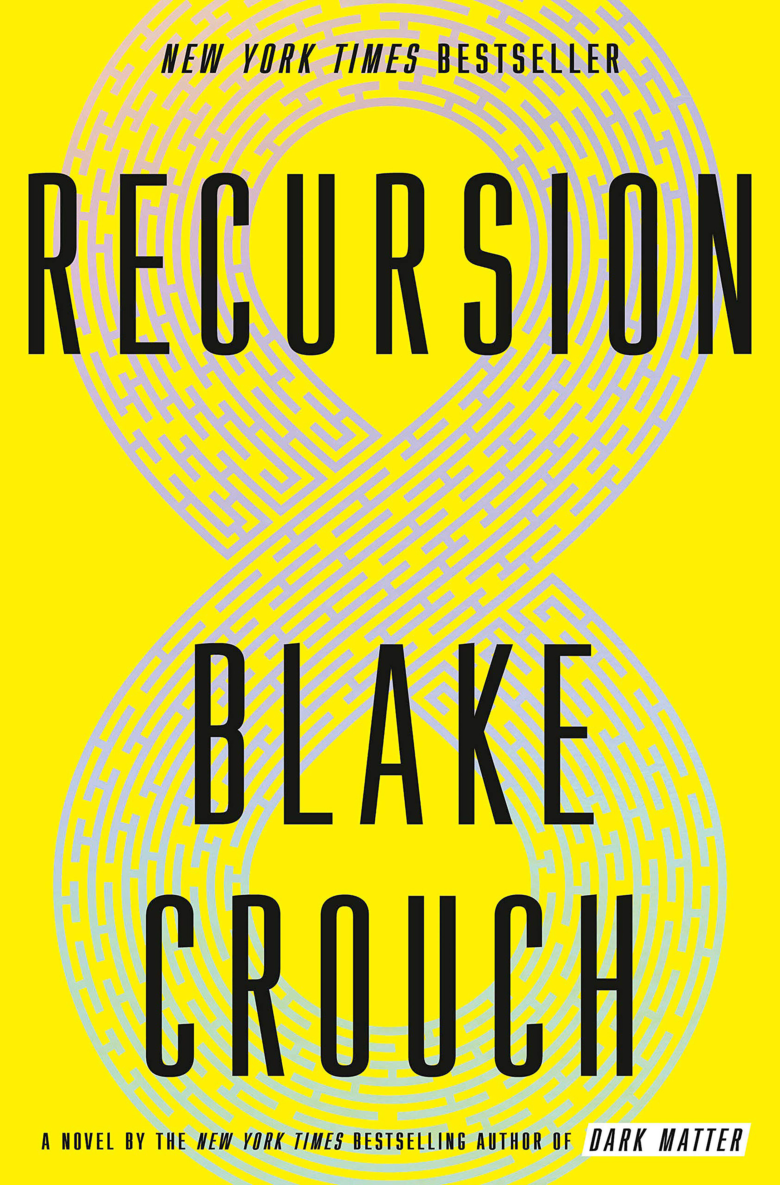 Recursion - by Blake Crouch