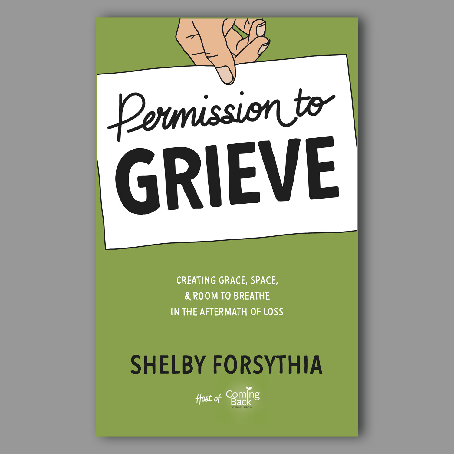 Permission to Grieve on Grey