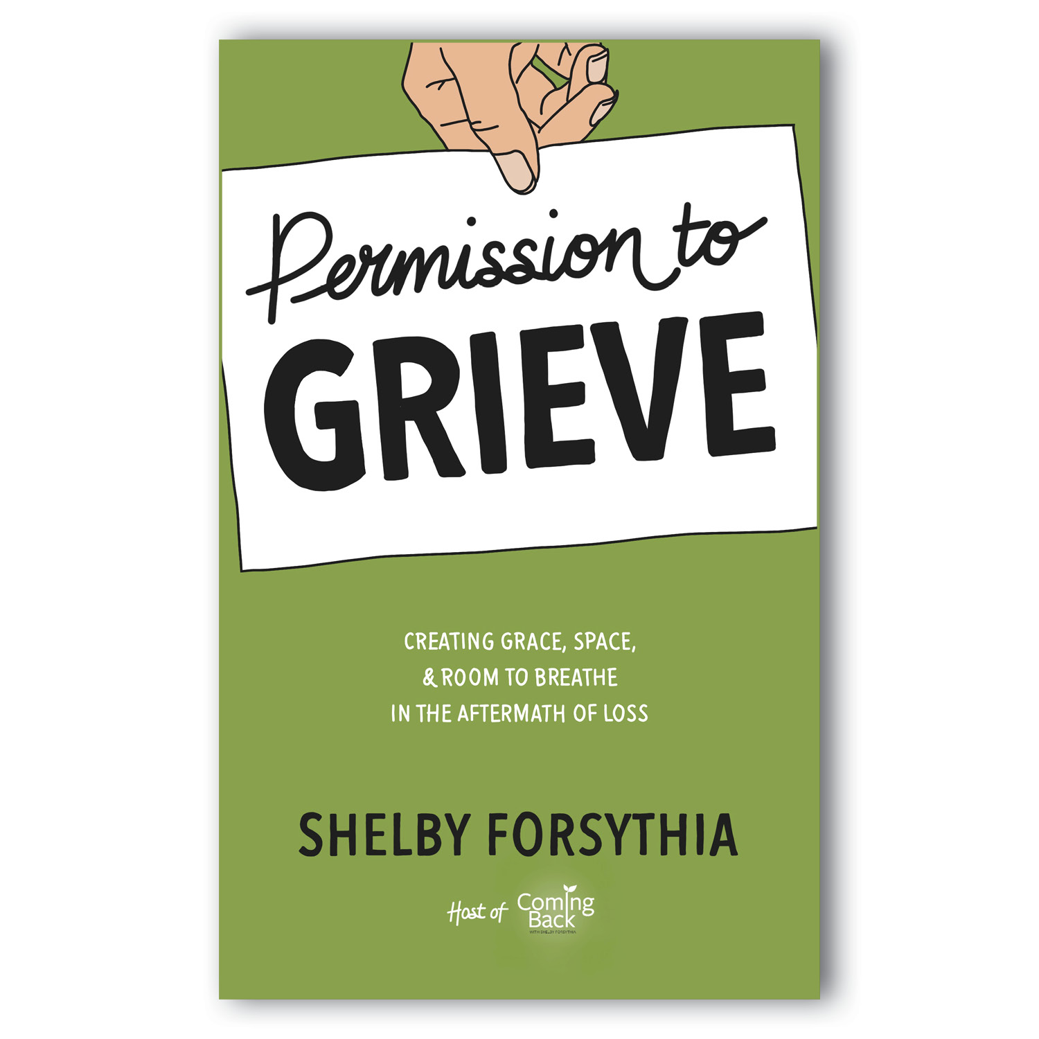 Permission to Grieve on White