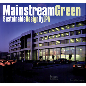Mainstream Green Sustainable Design by LPA