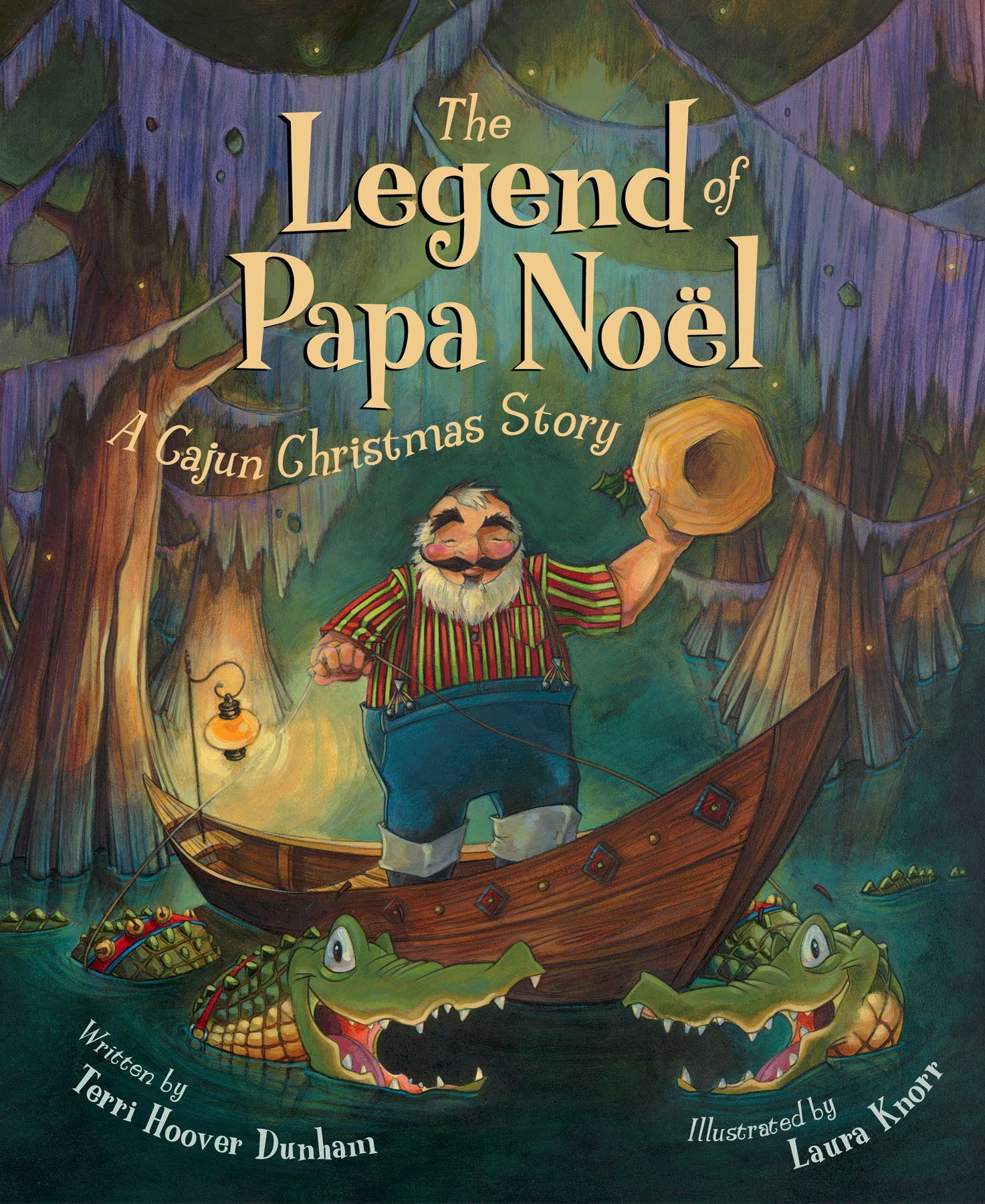 Terri Dunham - signs the Legend of Papa Noël, where Santa comes to the bayou in a fantastic Cajun Christmas story!