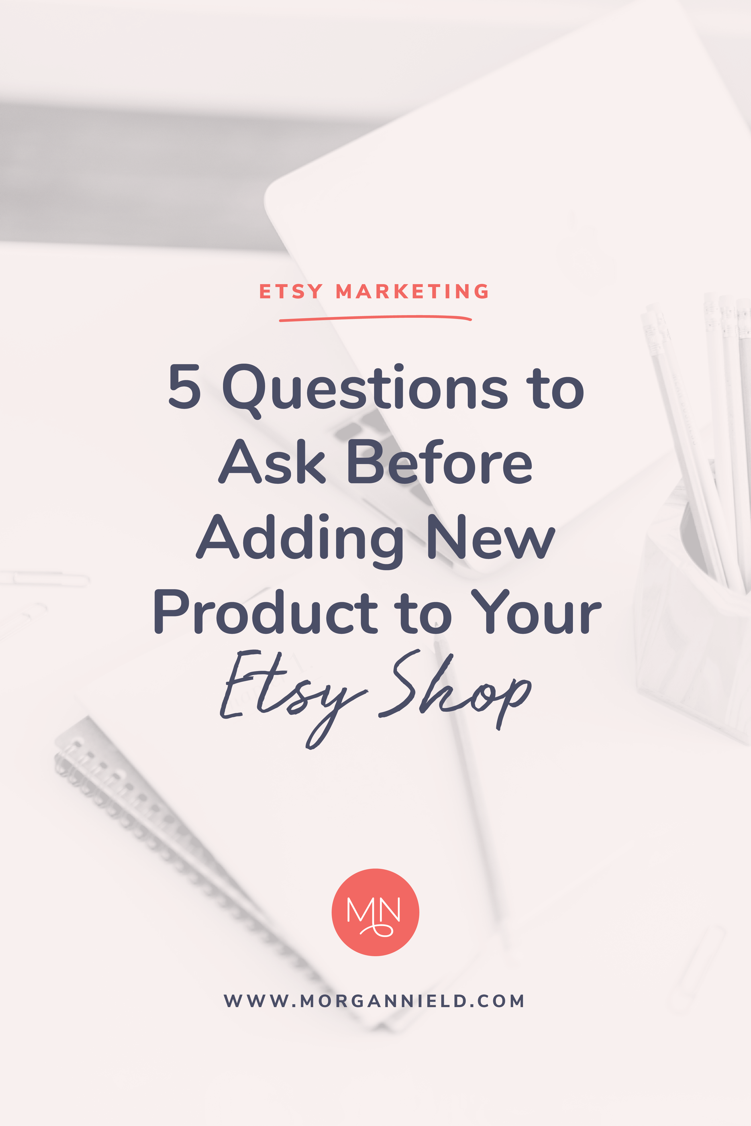 _5BB_5D_5_Questions_to_ask_before_adding_new_product_Etsy-04.png
